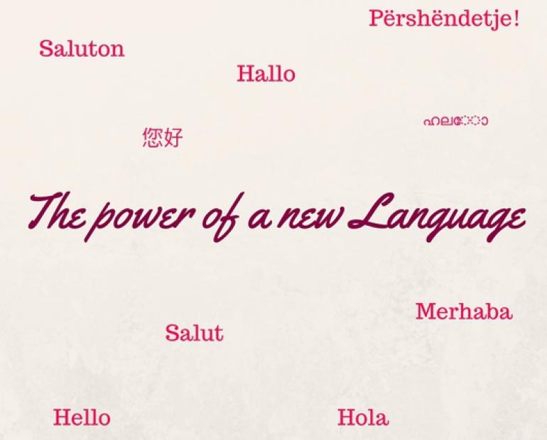 "The photo contains the sentence ""The Power of a New Language"" in the middle, and the word ""Hello"" in different languages."