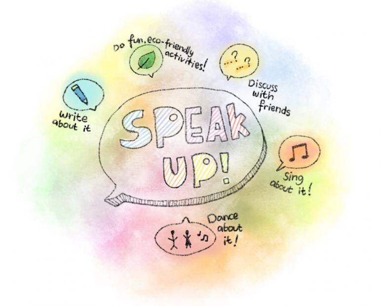 Dare to speak up about your ideas for the earth!