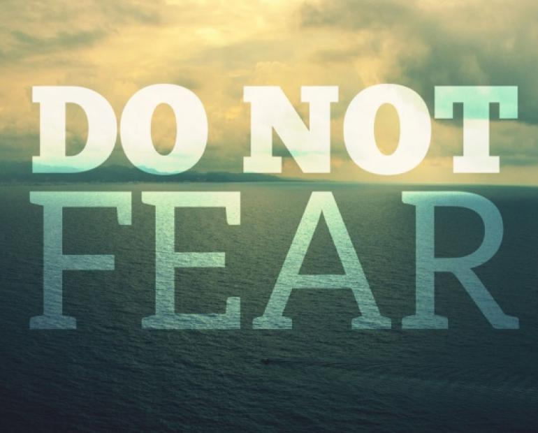 Image of ocean with words 'Do not Fear'