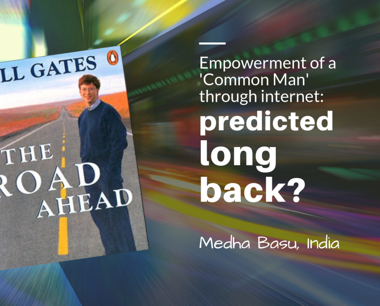 Empowerment of a 'Common Man' through internet – predicted long back? | Medha Basu | Blog