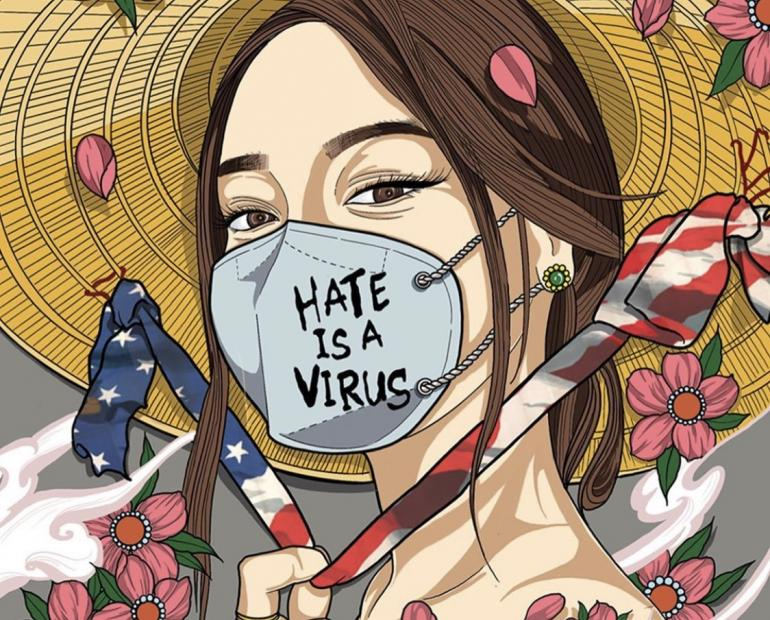 An Asian woman wearing a conical hat. The strap of her hat is colored as the American flag. She is surrounded by pink flowers and has a dragon tattoo on her right arm. She is wearing a mask that says 'Hate Is A Virus'.