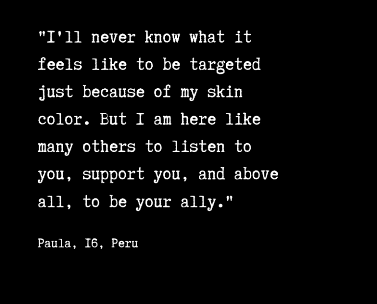 Quote by Paula, from Peru, about racism