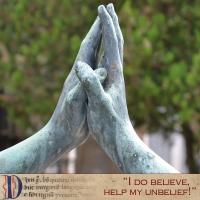 I do believe, Help my unbelief