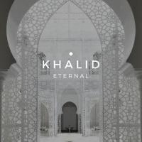 Khalid - The Eternal